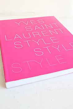 Yves Saint Laurent Style by Hamish Bowles and Florence Müller