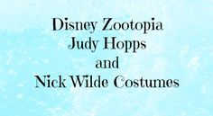 Disney Zootopia Judy Hopps Costume and Nick Wilde Costume Ideas for Halloween