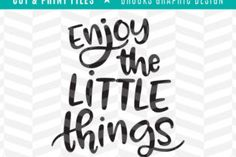 Enjoy the little things - Creative Fabrica