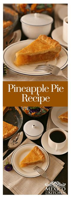 Pineapple pie recipe │This pie is one of my favorite sweet treats, and I hope you like it as much as I do. #mexicanrecipes #mexicanfood #pineapple #mexicancuisine