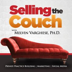 Private Practice Building | Selling the Couch Podcast