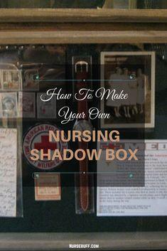 How To Make Your Own Nursing Shadow Box #Nursebuff #Nurse #shadowbox