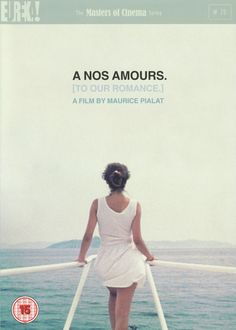 A NOS AMOURS (by Maurice Pialat)