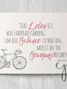 Leben ist wie Radfahren...