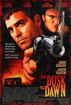 A great From Dusk Till Dawn movie poster! George Clooney and Quentin Tarantino star in Robert Rodriguez's vampire film. Check out the rest of our awesome selection of Quentin Tarantino posters! Need Poster Mounts. Film Movie, Dawn Movie, Comedy Film, Thriller Film, Quentin Tarantino, From Dusk Till Down, Dusk Till Dawn, Scary Movies, Horror Movie Posters
