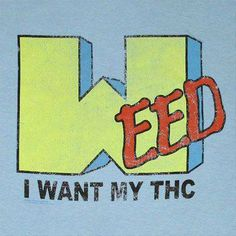 The Marijuana Consumer is an independent website dedicated to helping the marijuana consumer make informed choices about cannabis products and services. Weed Humor, Funny Humor, Humor Humour, Ganja, Medical Marijuana, Weed, Smoke Weed, Graphic Design Posters, Graffiti Alphabet