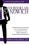 Free Kindle Book -  [Biographies & Memoirs][Free] The Four Dollar Sandwich: From empty pockets to owning multi-million dollar companies...