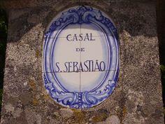 Casal de S.Sebastião, Vila Nova de Oliveirinha, Tábua. Actualmente já não existe este azulejo.