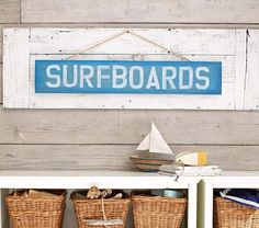 Surfboard Plaque | Pottery Barn Kids; Easy to re-create, rather than spend $39?