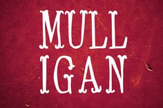 Display Fonts ~ Mulligan Font by Thrift and Thistle ~ Creative Market