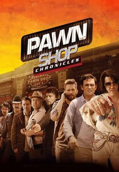 Pawn Shop Chronicles http://www.icflix.com/eng/movie/1g389x9a-pawn-shop-chronicles #PawnShopChronicles #icflix #ElijahWood #NormanReedus #PaulWalker #WayneKramer #ActionMovies #HustlersMovies #CrimeMovies #ComedyMovies #CrimeComedyMovies