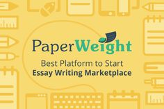 Paperweight a Way to Start Writing Platform