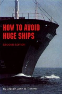 """How To Avoid Huge Ships"" (book) 