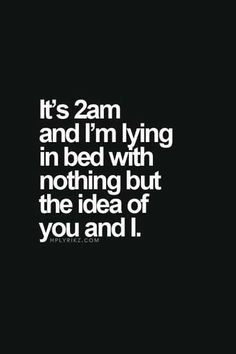 Valentine's Day Quotes : QUOTATION – Image : Quotes Of the day – Description 50 Flirty Quotes For Him And Her – Part 3 Sharing is Power – Don't forget to share this quote ! Flirty Quotes For Him, Love Quotes For Her, Cute Love Quotes, Night Love Quotes, Love Crush Quotes, Madly In Love Quotes, Crush Qoutes, Late Night Quotes, Hopeless Crush Quotes