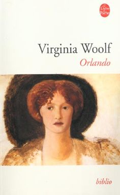 Virginia Woolf, Orlando. What does gender really mean?