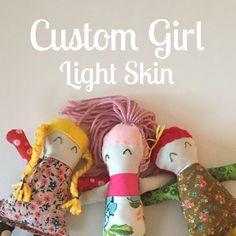 Custom Light Skin Girl Addie Doll, Colorful Fabric Doll, Baby and Toddler Gift, Girl Doll, Handmade Plush Toy, Customize Doll by TheDandelionAttic on Etsy https://www.etsy.com/listing/274678196/custom-light-skin-girl-addie-doll