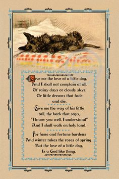 "Wonderful Vintage Dog Motto "" Give Me the Love of a Little Dog"" Lucy Dawson Mac Scotty Dog Poem Quote Giclee Fine Art Print Dog Poems, Dog Quotes, I Love Dogs, Puppy Love, Cairn Terriers, Scottish Terriers, Vintage Dog, Illustrations, Dog Illustration"