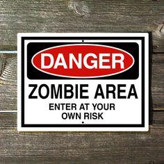 Danger Zombie Area