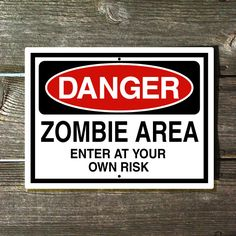 Danger Zombie Area