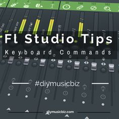Fl Studio Basics Keyboard & Mouse Shortcut Commands Make your workflow faster in FL Studio with these keyboard commands I File Operations ✔Open file:... - Diy Music Biz (DiyMusicBiz) - Google+