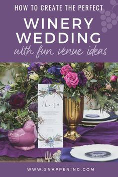 Winery Wedding Venues - The Delicate Details as featured by Snappening Winery Wedding Venues, Floral Centerpieces, Shades Of Purple, Wedding Designs, Tablescapes, Our Wedding, Backdrops, Floral Design, Foundation