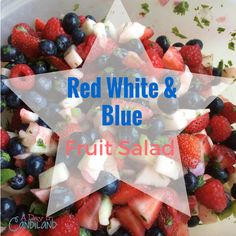 Red White and Blue Fruit Salad a perfect patriotic appetizer for 4th of July