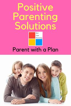 Be a parent with a plan! Follow these simple tips and solutions for positive parenting! Better discipline toddlers, teens, anyone! But best to start young!!