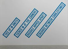 Lawrence Weiner, 'TUCKED IN AT THE CORNERS' 1988