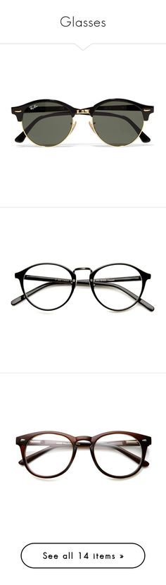 """""""Glasses"""" by floriane97 ❤ liked on Polyvore featuring accessories, eyewear, sunglasses, glasses, jewelry, ray ban sunglasses, lens glasses, gold colored glasses, ray ban sunnies and acetate glasses"""