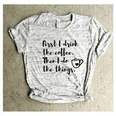 But first coffee shirt, mom life shirt coffee tee, coffee addict