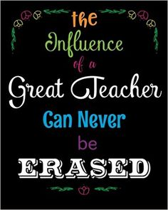 c85ab66998475 The Influence of a Great Teacher Can Never Be Erased  Quote Notebook