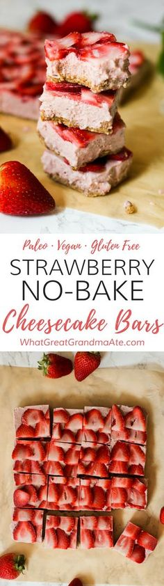 These are the best paleo and vegan Strawberry No Bake Cheesecake Bars, made with simple ingredients and easy-to-follow steps. Skip the oven for a yummy frozen summer treat! #paleo #vegan #glutenfree #dairyfree #healthydessert #grainfree #nobakedessert via @whatggmaate