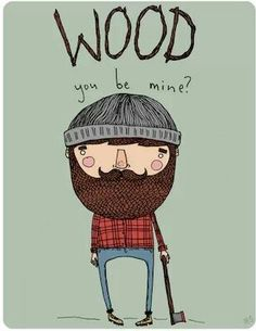 Lumberjack ♡ (cute Valentine idea)