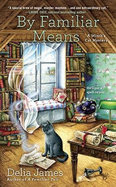 By Familiar Means (A Witch's Cat Mystery) di [James, Delia]