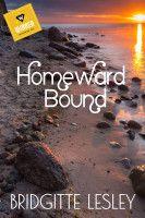 Homeward Bound, an ebook by Bridgitte Lesley at Smashwords