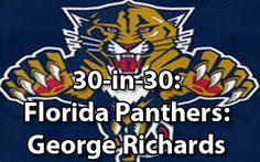 030-in-30: Florida Panthers: George Richards