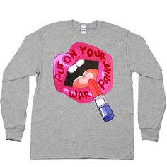 Put On Your War Paint -- Unisex Long-Sleeve