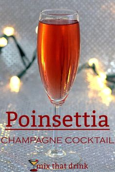 Poinsettia Champagne Cocktail Cocktails Poinsettia drink: a champagne. - Poinsettia Champagne Cocktail Cocktails Poinsettia drink: a champagne cocktail recipe Winter Cocktails, Cocktails Champagne, Christmas Cocktails, Holiday Drinks, Holiday Parties, Christmas Entertaining, Wine Parties, Classic Cocktails, Poinsettia Drink