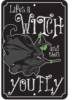 Life's a Witch and then You Fly Wizard of Oz Embossed Metal Tin Sign Theme Halloween, Halloween Quotes, Halloween Signs, Holidays Halloween, Halloween Crafts, Happy Halloween, Halloween 2016, Wizard Of Oz Quotes, Witch Quotes