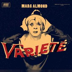 One of my favourite albums by Marc Almond <3