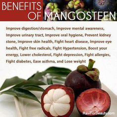 Mangosteen is a powerful antioxidant that you should have in your diet.