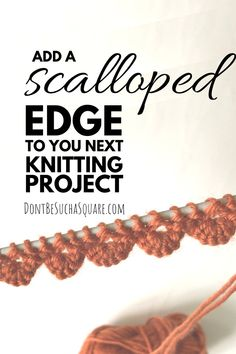 Add a little more fun to your next knitting project with a Scalloped cast-on edge! Learn how with a text and video tutorial! knitting projects for beginners Loom Knitting Projects, Baby Knitting Patterns, Knitting Designs, Knitting Stitches, Summer Knitting Projects, Knitting Tutorials, Cross Stitches, Loom Patterns, Crochet Projects