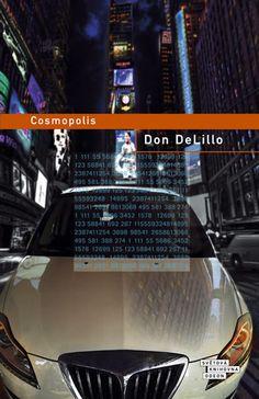 Cosmopolis (Don DeLillo) Don Delillo, Roman, Film, Books, Movie, Libros, Film Stock, Book, Cinema