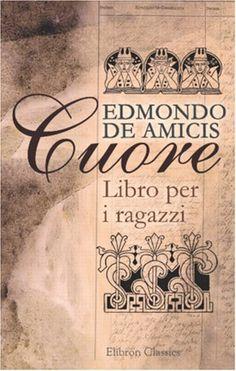 Cuore, di Edmondo De Amicis