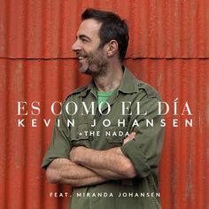Es Como el Día, a song by Kevin Johansen, Miranda Johansen on Spotify