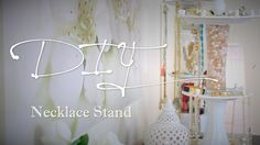 DIY Necklace  : DIY Rotating Necklace & Jewelry Stand