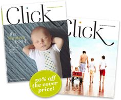 Click Magazine | An amazing new magazine for photographers.  CLICK celebrates YOU, the amazing and beautiful photograp[her].