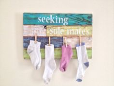 Hey, I found this really awesome Etsy listing at http://www.etsy.com/listing/161969062/laundry-room-decor-seeking-sole-mates