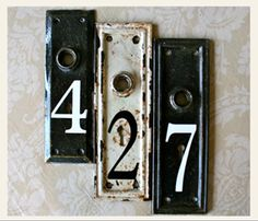 Re-purposed door hardware into house address....... I have a stack of these from Chicago salvage!!!!!