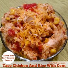 Taco Chicken And Rice With Corn Recipe - Easy #BackToSchool Meal With Whole…
